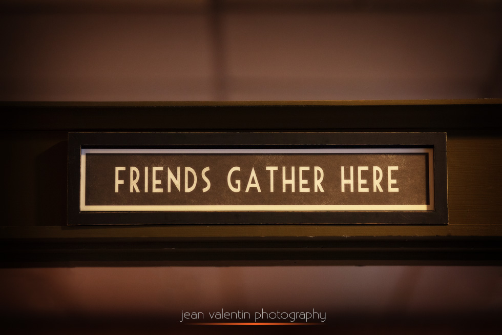 firends gather here sign
